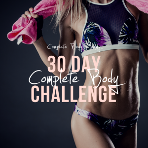 30 Day Complete Body Challenge