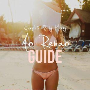 Ab Rehab Guide